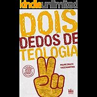 Dois dedos de teologia: 15 vídeos selecionados