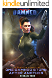 One Damned Story After Another: The Complete Protected By The Damned Series (English Edition)