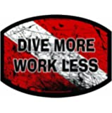 Aufkleber Aquatic Addiction DIVE MORE WORK LESS Scuba Dive Decal Sticker