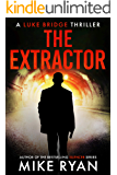 The Extractor (The Extractor Series Book 1)