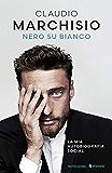 Nero su bianco: La mia autobiografia social (Italian Edition)