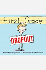 First Grade Dropout Kindle Edition