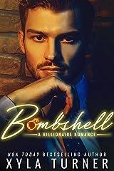 BOMBSHELL (Billionaire Romance Book 1) Kindle Edition