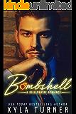 BOMBSHELL (Billionaire Romance Book 1)
