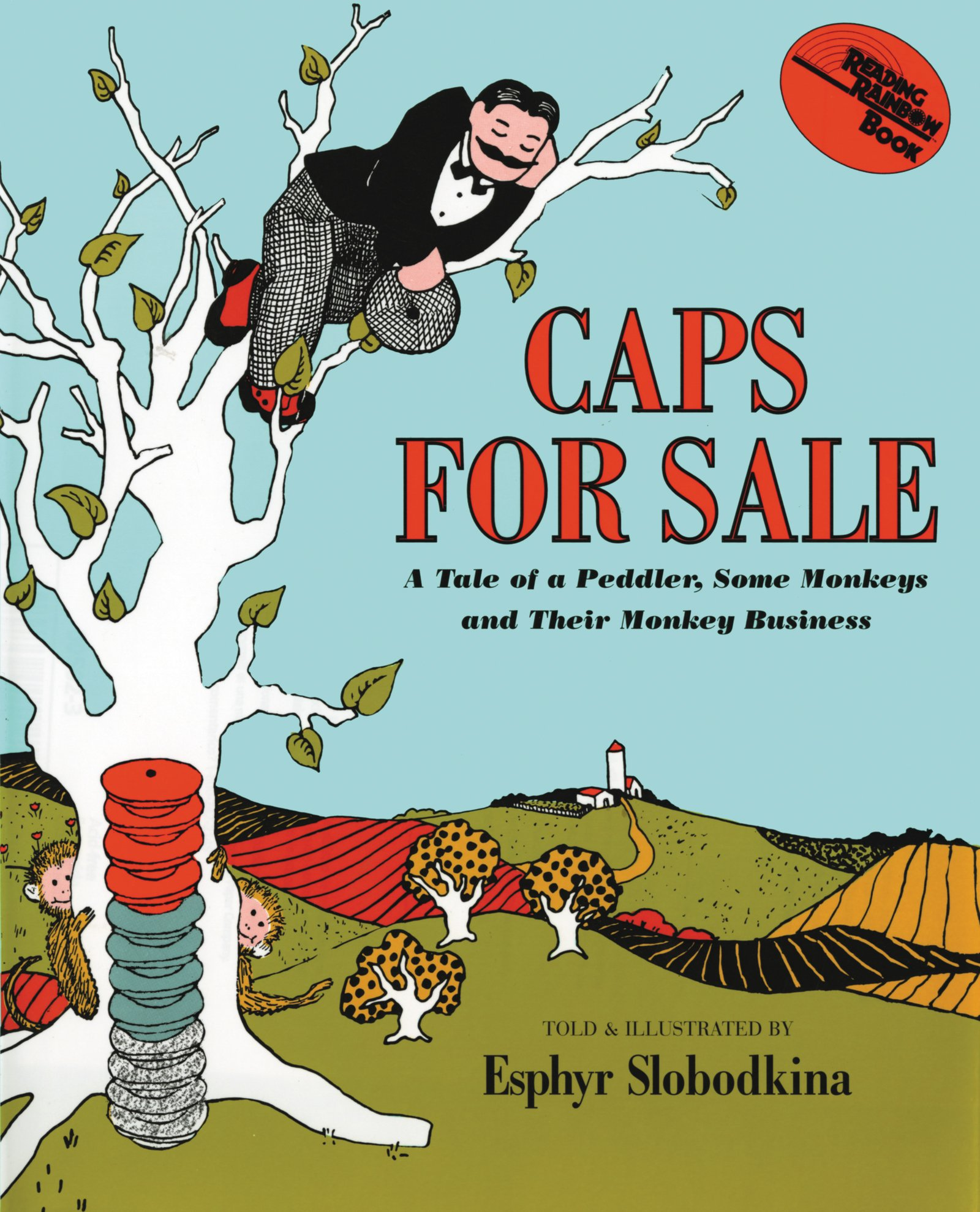 Caps for Sale: A Tale of a Peddler, Some Monkeys and Their Monkey Business: Slobodkina, Esphyr, Slobodkina, Esphyr: Amazon.com: Books