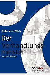 Der Verhandlungsmeister: Haus der Stärken (German Edition) Kindle Edition