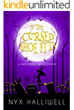 If the Cursed Shoe Fits (Once Upon a Witch Book 1)