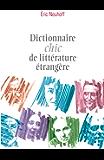 Dictionnaire chic de littérature étrangère (Dictionnaires chics)