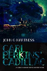 Carl Perkins' Cadillac: A Quincy Harker, Demon Hunter Urban Fantasy Kindle Edition