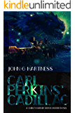 Carl Perkins' Cadillac: A Quincy Harker, Demon Hunter Urban Fantasy