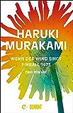 Wenn der Wind singt / Pinball 1973: Zwei Romane (German Edition)