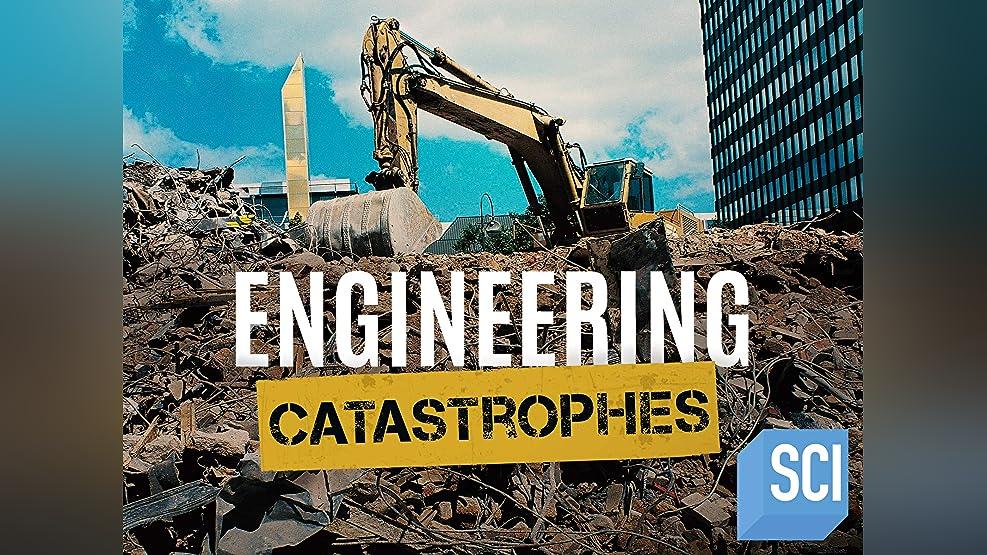 Engineering Catastrophes - Season 1
