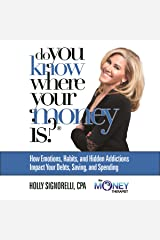 Do You Know Where Your Money Is Audible Audiobook
