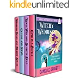 Witchy Weddings: A Magic Witch Mystery Series: The complete Touch of Magic series