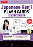 Japanese Kanji Flash Cards: Volume 2 - Kanji 201-400 Intermediate Level