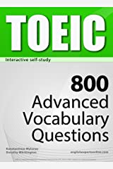 TOEIC Interactive self-study: 800 Advanced Vocabulary Questions (4-BOOK BUNDLE). A powerful method to learn the vocabulary you need. Kindle Edition