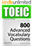 TOEIC Interactive self-study: 800 Advanced Vocabulary Questions (4-BOOK BUNDLE). A powerful method to learn the vocabulary you need.