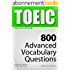 TOEIC Interactive self-study: 800 Advanced Vocabulary Questions (4-BOOK BUNDLE). A powerful method to learn the vocabulary you need. (English Edition)