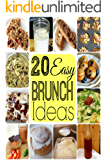 Brunch Recipes: Tasty Breakfast and Brunch Recipes Made Easy: Waffles, Muffins and Homemade Syrups Cookbook