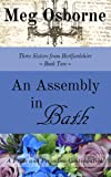 An Assembly in Bath (Three Sisters from Hertfordshire Book 2) (English Edition)