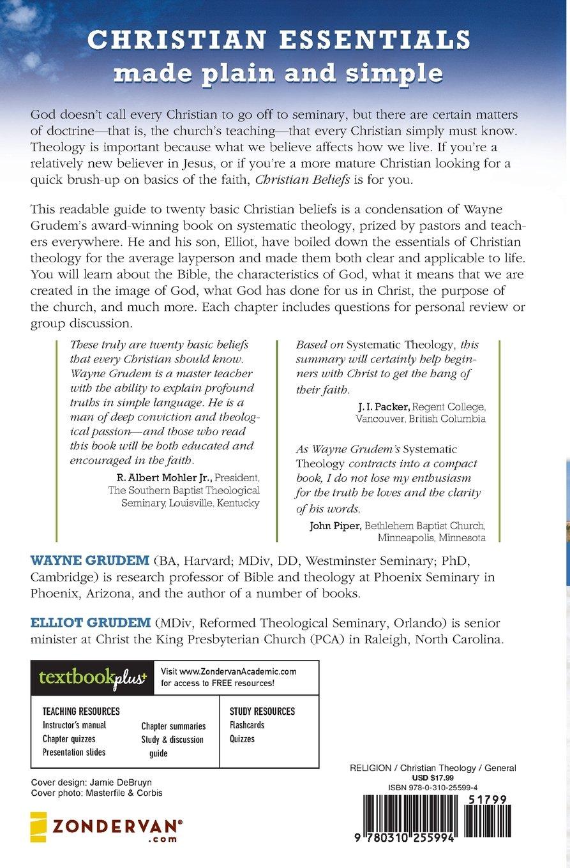 Christian Beliefs: Twenty Basics Every Christian Should Know: Wayne Grudem,  Elliot Grudem: 0025986255992: Amazon.com: Books