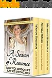 A Season of Romance: Regency Romantics Spring 2019 Box Set