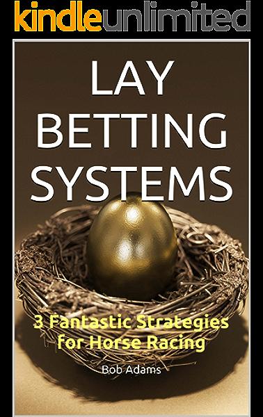australian lay betting systems