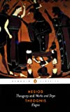 Hesiod and Theognis (Penguin Classics): Theogony, Works and Days, and Elegies