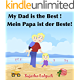 Bilingual German book: My Daddy is the Best.Mein Papa ist der Beste: Children's English German Picture book (Bilingual…