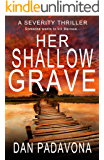 Her Shallow Grave: A Gripping Psychological Killer Thriller