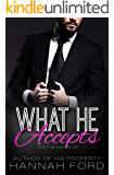 What He Accepts (What He Wants, Book Twenty-Six)