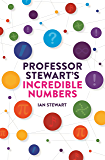 Professor Stewart's Incredible Numbers (English Edition)