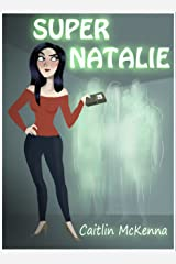 Super Natalie Kindle Edition