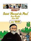 CHERCHEURS DE DIEU - ST VINCENT DE PAUL - T4 -