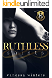Ruthless Saints: A Dark College Bully Romance (Heirs of Havoc Book 1)