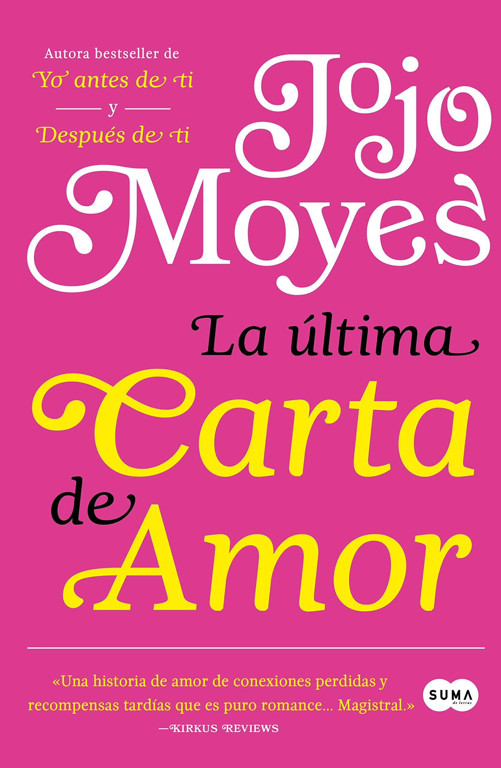 La última carta de amor / The Last Letter from Your Lover (Spanish  Edition): Jojo Moyes: 9786073177467: Amazon.com: Books