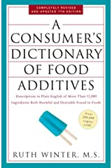 A Consumer's Dictionary of Food Additives, 7th Edition: Descriptions in Plain English of More Than 12,000 Ingredients Both Harmful and Desirable Found in Foods Paperback
