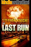 The Last Run: A Novella (Prequel to EARTHFALL)