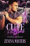 Cute to the Bone (Enchanted Crossroads Book 4)
