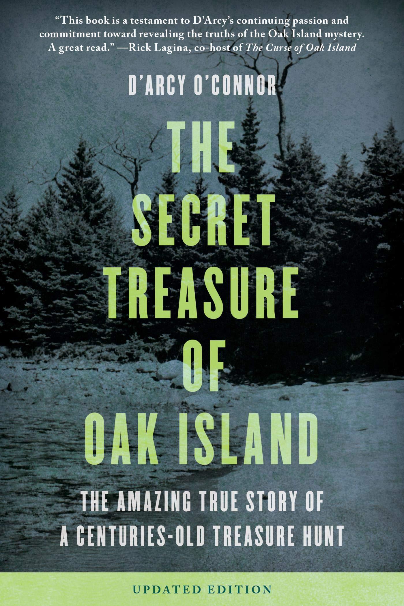 Secret Treasure Of Oak Island  The Amazing True Story Of A Centuries Old Treasure Hunt  English Edition