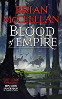 Blood Of Empire: Book Three Of Gods Of Blood And