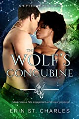 The Wolf's Concubine: BWWM Paranormal (Shifter Enforcers Book 2) Kindle Edition
