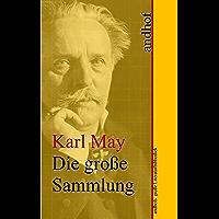 Karl May: Die große Sammlung: Andhofs große Literaturbibliothek (German Edition)