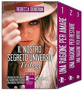 Il nostro segreto universo Trilogy (eNewton Narrativa) (Italian Edition)