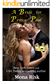 A Bride For Prince Paul (Modern Prince Series Book 1)