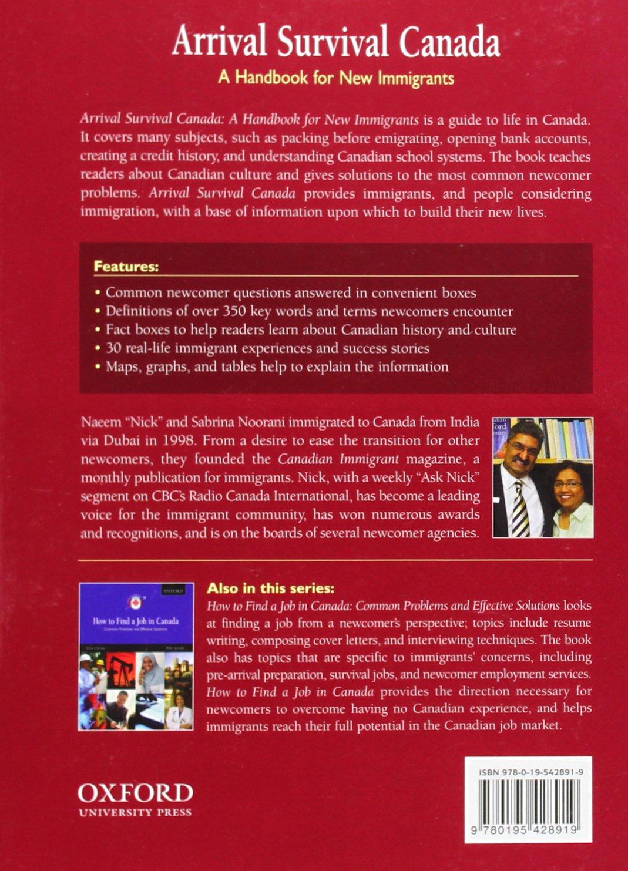 Arrival Survival Canada: A Handbook For New Immigrants: Nick Noorani,  Sabrina Noorani: 9780195428919: Amazon: Books