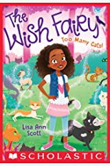Too Many Cats! (The Wish Fairy #1) Kindle Edition