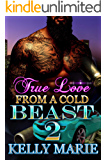 True Love From A Cold Beast 2