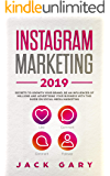Instagram Marketing 2019: Secrets To Growth Your Brand, Be an Influencer of Millions and  Advertising your Business with this Guide on  Social Media Marketing (English Edition)