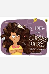 I Hate my Curly Hair Kindle Edition